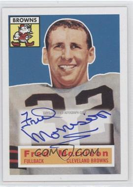 2011 Topps Gridiron Legends 1956 Topps Reprint Autographs #81 - Fred Morrison