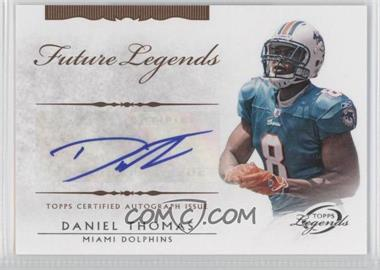 2011 Topps Gridiron Legends Future Legends Autographs #FLA-DT - Daniel Thomas