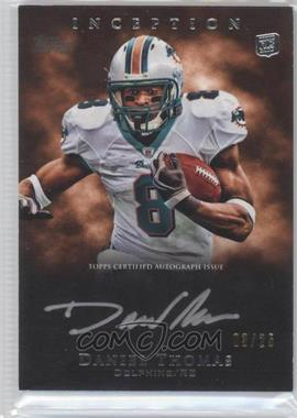 2011 Topps Inception - Rookie Silver Signings #SS-DT - Daniel Thomas /25
