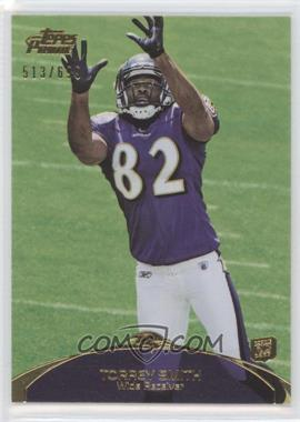 2011 Topps Prime Gold #45 - Torrey Smith /699