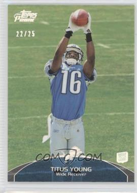 2011 Topps Prime Silver Rainbow #23 - Titus Young /25