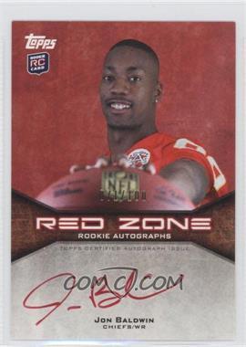 2011 Topps Red Zone Rookie Autographs #RZRA-JB - Jon Baldwin /100