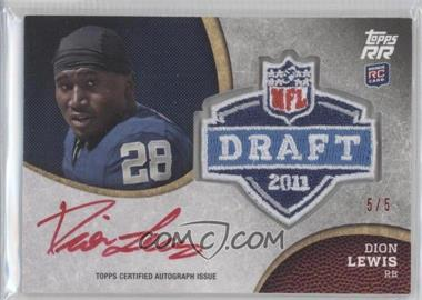 2011 Topps Rising Rookies Draft Rookies Autographed Patch Red Ink #RAP-DL - Dion Lewis /5