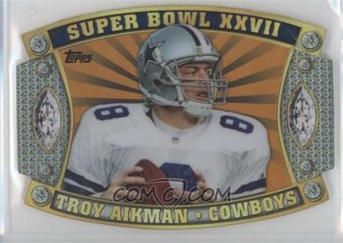 2011 Topps Super Bowl Legends Giveaway Die-Cut Prizes Gold #SB-26 - Troy Aikman /99