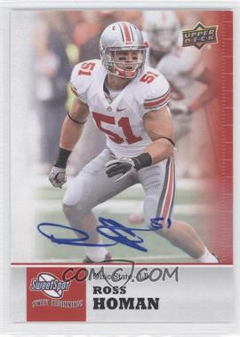 2011 Upper Deck Sweet Spot Autographs [Autographed] #67 - [Missing]