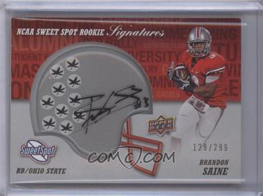 2011 Upper Deck Sweet Spot Rookie Signatures Variations #RS-BS - Brandon Saine /299