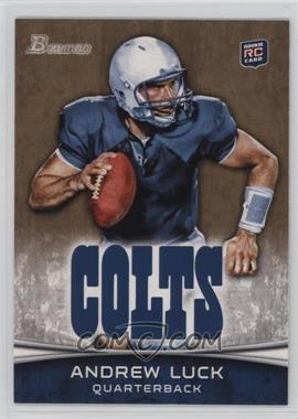 2012 Bowman - [Base] - Gold #150 - Andrew Luck