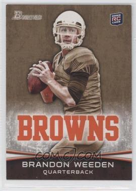 2012 Bowman - [Base] - Gold #161 - Brandon Weeden