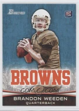2012 Bowman - [Base] #161.1 - Brandon Weeden (Brown Jersey)