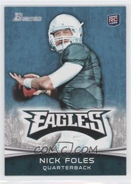 2012 Bowman - [Base] #171.2 - Nick Foles (Green Jersey)