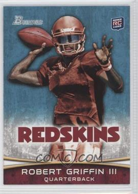 2012 Bowman - [Base] #200.1 - Robert Griffin III (Throwing)