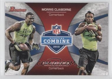 2012 Bowman - Combine Competition #CC-CK - Morris Claiborne, Dre Kirkpatrick