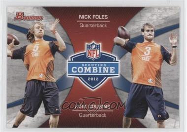 2012 Bowman Combine Competition #CC-FC - Nick Foles, Kirk Cousins