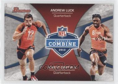 2012 Bowman Combine Competition #CC-LG - Andrew Luck, Robert Griffin III