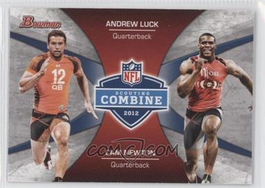 2012 Bowman Combine Competition #CC-LN - Andrew Luck, Cam Newton