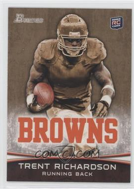 2012 Bowman Gold #120 - Trent Richardson