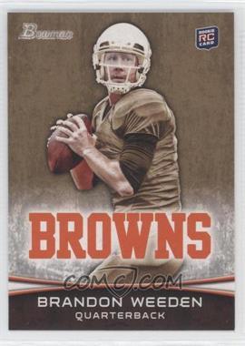 2012 Bowman Gold #161 - Brandon Weeden