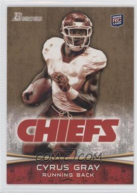 2012 Bowman Gold #165 - Cyrus Gray