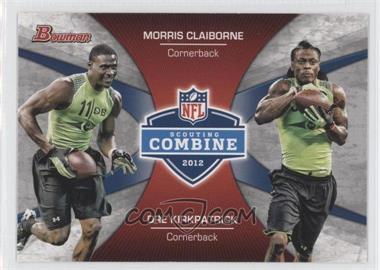2012 Bowman Signatures Combine Competition #CC-CK - Morris Claiborne, Dre Kirkpatrick