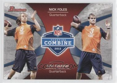 2012 Bowman Signatures Combine Competition #CC-FC - Nick Foles, Kirk Cousins
