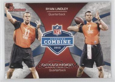 2012 Bowman Signatures Combine Competition #CC-LH - Ryan Lindley, Chandler Harnish