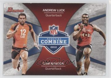 2012 Bowman Signatures Combine Competition #CC-LN - Andrew Luck, Cam Newton