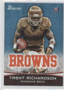 2012 Bowman Signatures #120 - Trent Richardson
