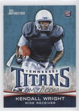 2012 Bowman Signatures #129.1 - Kendall Wright (Ball in Right Hand)