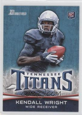2012 Bowman Signatures #129.2 - Kendall Wright (Ball in Both Hands)