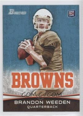 2012 Bowman Signatures #161.1 - Brandon Weeden (Brown Jersey)