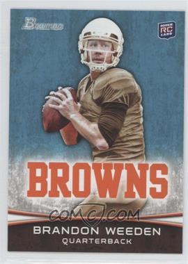 2012 Bowman Signatures #161.1 - Brandon Weeden (Brown Jersey)