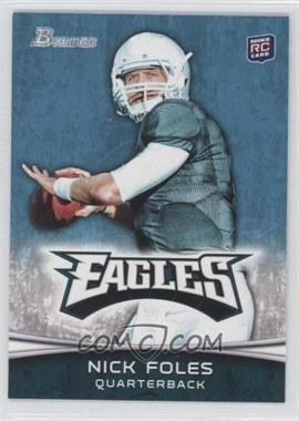 2012 Bowman Signatures #171.2 - Nick Foles (Green Jersey)