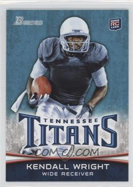 2012 Bowman #129.1 - Kendall Wright (Ball in Right Hand)