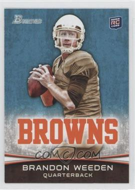 2012 Bowman #161.1 - Brandon Weeden (Brown Jersey)