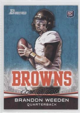 2012 Bowman #161.2 - Brandon Weeden (White Jersey)