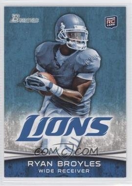 2012 Bowman #197.1 - Ryan Broyles (Both Hands on Ball)