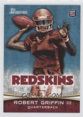 2012 Bowman #200.1 - Robert Griffin III (Throwing)