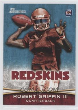 2012 Bowman #200.1 - Robert Griffin III (Throwing)