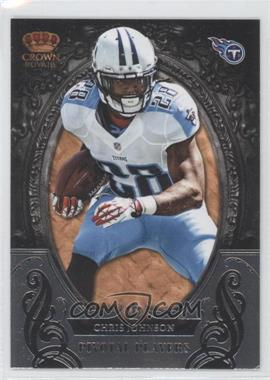 2012 Crown Royale Pivotal Players #7 - Chris Johnson