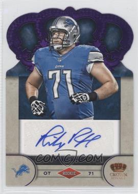 2012 Crown Royale Rookie Signatures Purple #79 - Riley Reiff /25