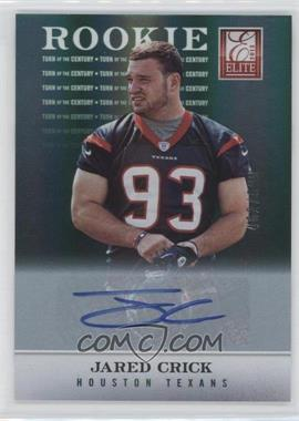 2012 Elite - [Base] - Turn of the Century Rookie Signatures [Autographed] #142 - Jared Crick /599