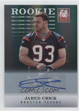 2012 Elite Turn of the Century Rookie Signatures [Autographed] #142 - Jared Crick /599