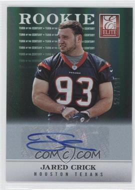 2012 Elite Turn of the Century Rookie Signatures [Autographed] #142 - Jared Crick /599