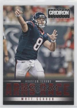 2012 Gridiron Arms Race #7 - Matt Schaub