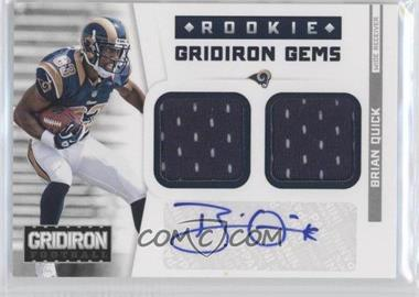 2012 Gridiron Rookie Gridiron Gems Combo Materials Signatures [Autographed] #307 - Brian Quick /49