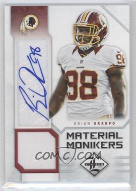 2012 Limited - Material Monikers #10 - Brian Orakpo /25