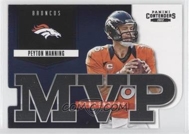 2012 Panini Contenders MVP Contenders #5 - Peyton Manning