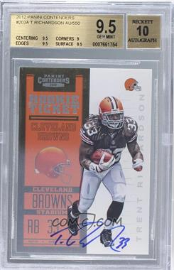2012 Panini Contenders #203 - Rookie Ticket RPS - Trent Richardson /550 [BGS 9.5]