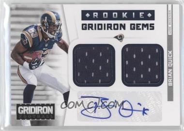 2012 Panini Gridiron - Rookie Gridiron Gems - Combo Materials Signatures [Autographed] #307 - Brian Quick /49
