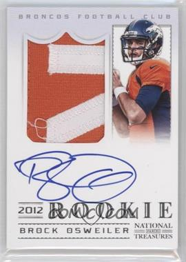 2012 Panini National Treasures #307 - Brock Osweiler /99